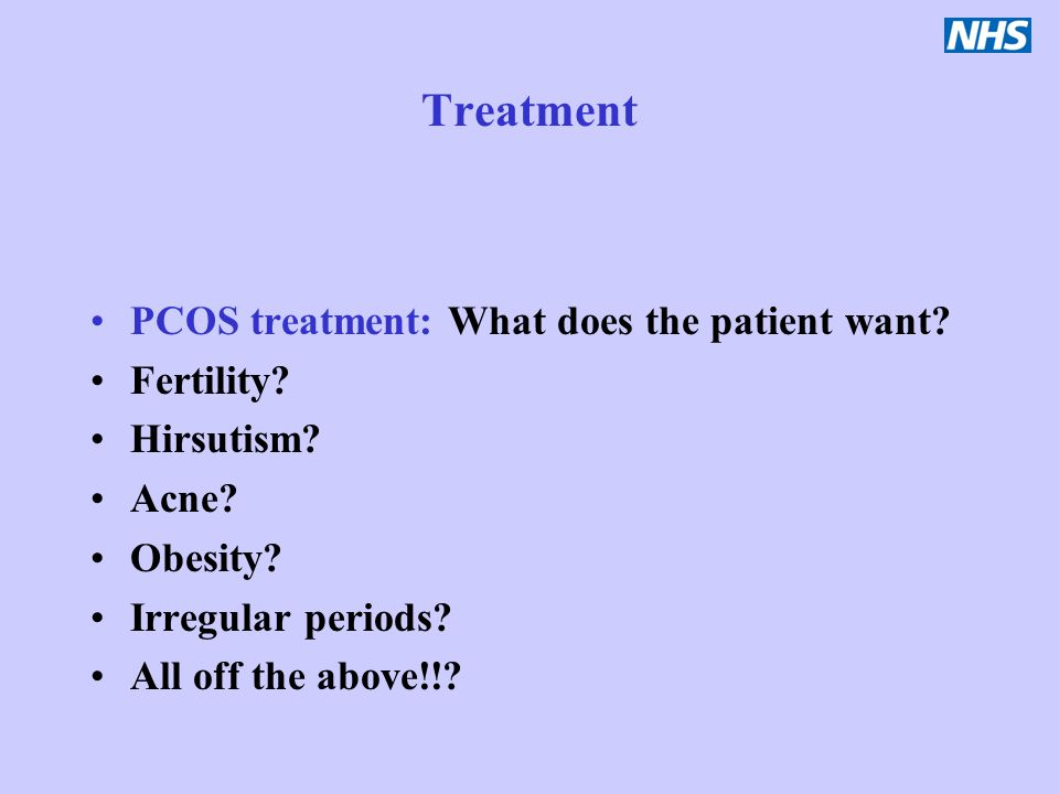 Treatment PCOS treatment: What does the patient want Fertility