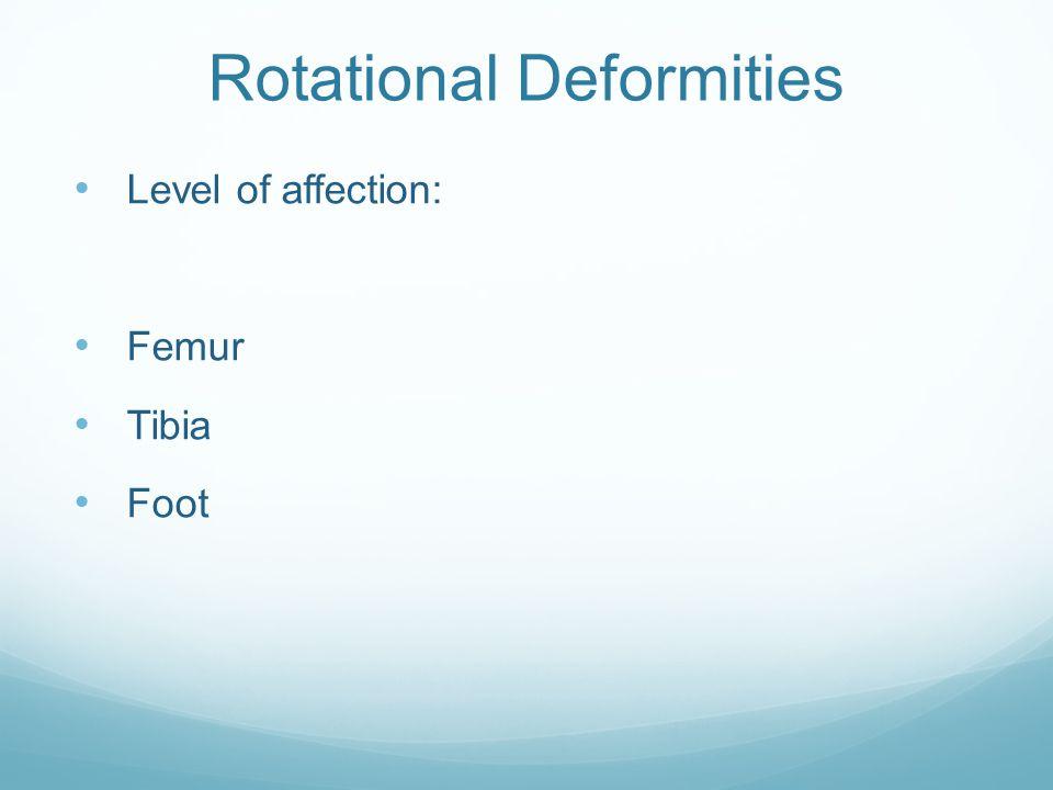 Rotational Deformities