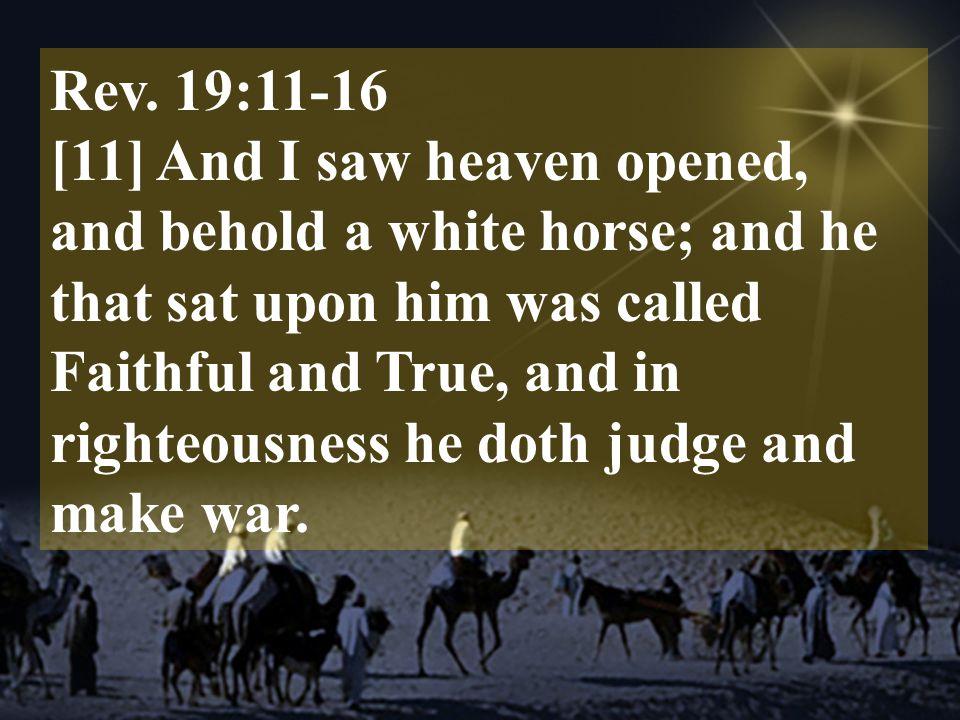 Rev. 19:11-16