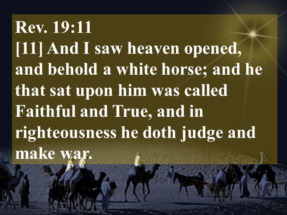 Rev. 19:11
