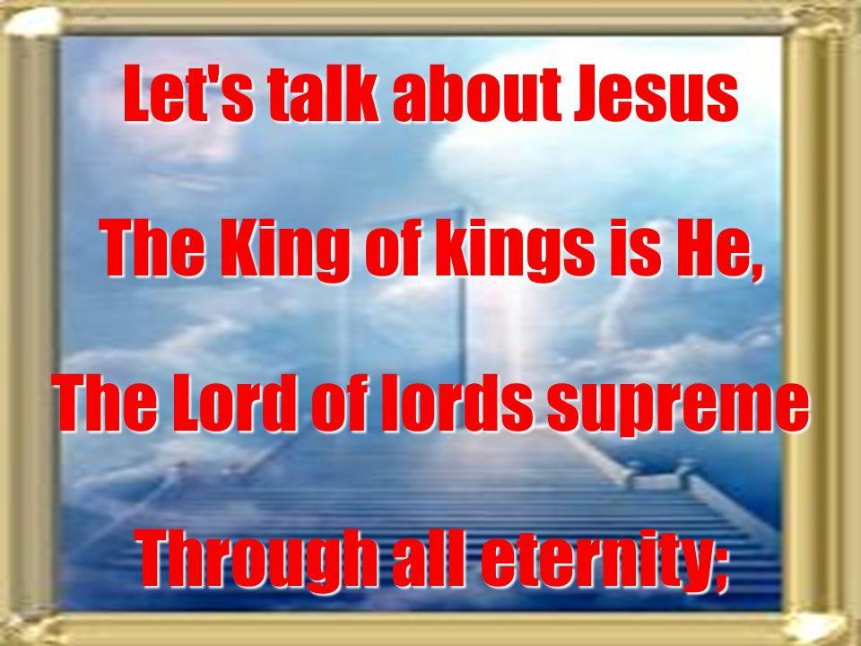 The Lord of lords supreme