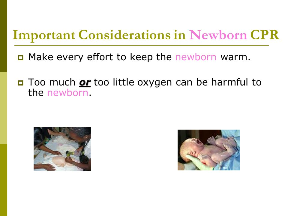 Important Considerations in Newborn CPR
