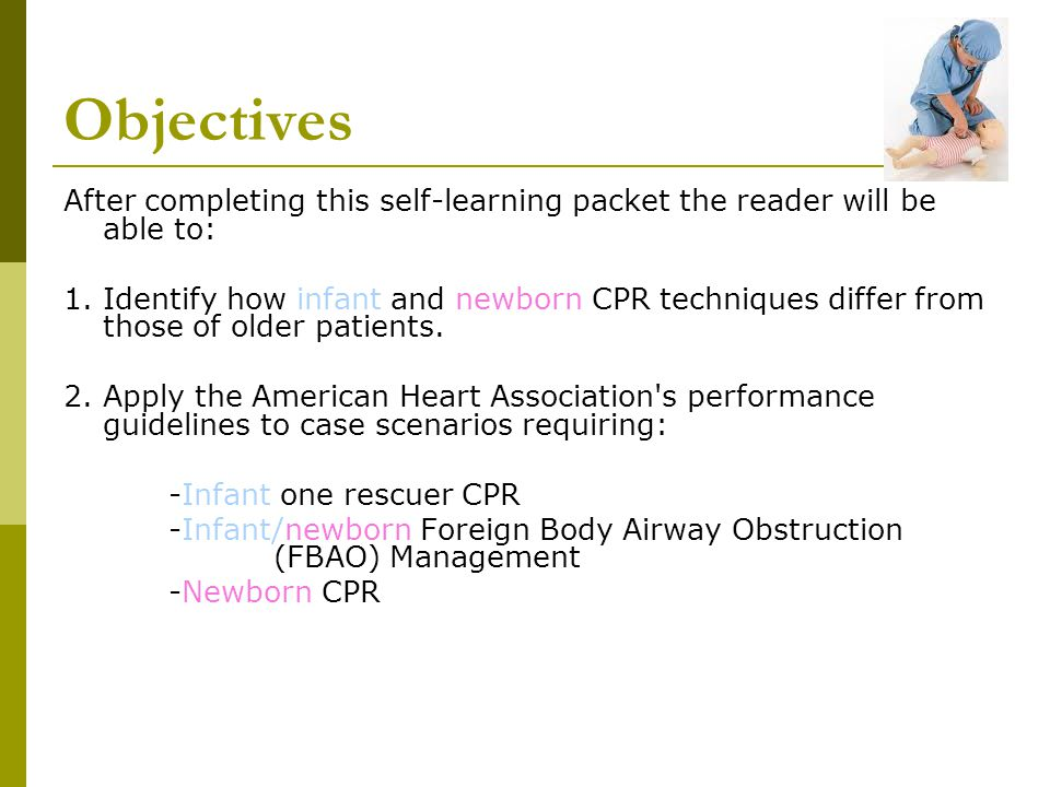 Objectives After completing this self-learning packet the reader will be able to: