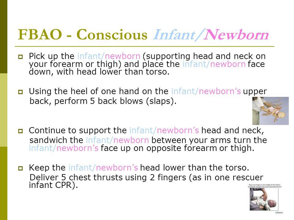 FBAO - Conscious Infant/Newborn