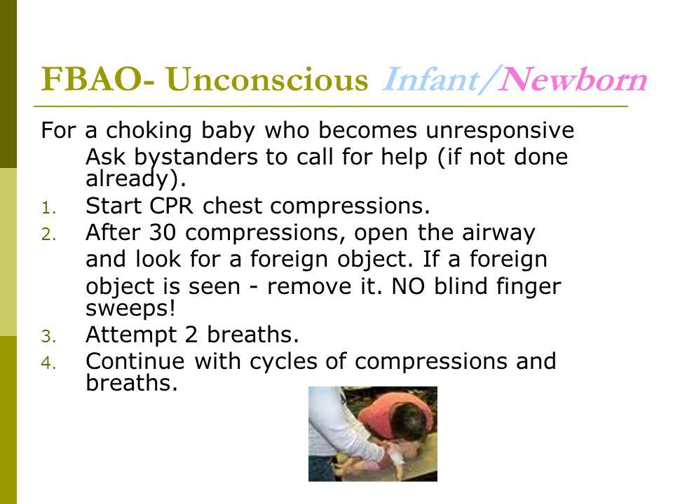 FBAO- Unconscious Infant/Newborn