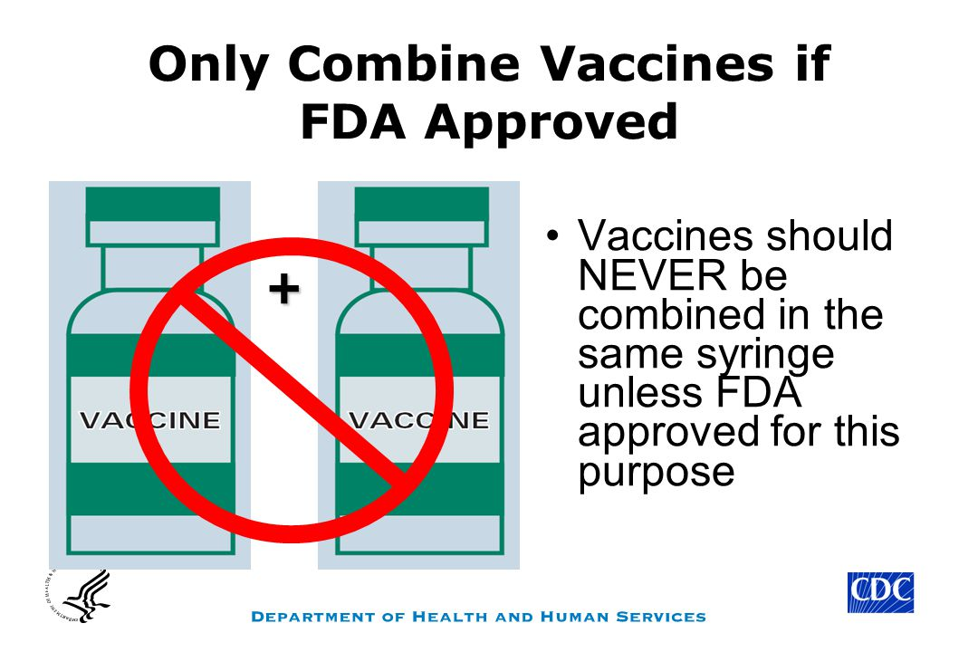 Only Combine Vaccines if FDA Approved