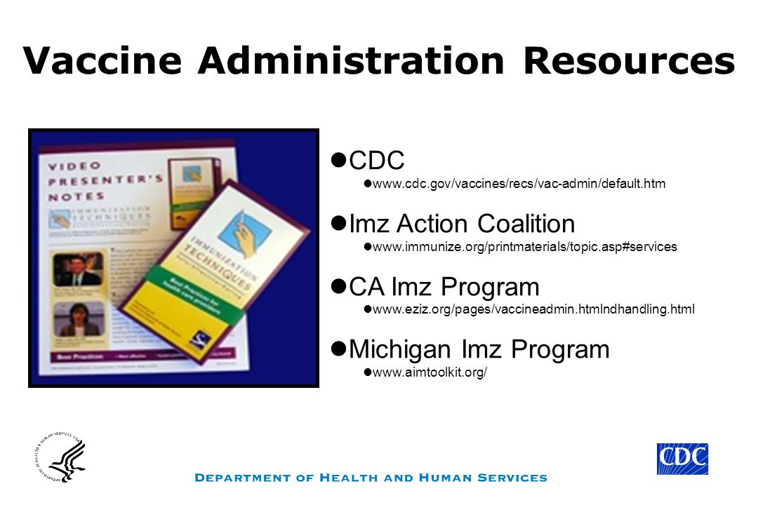 Vaccine Administration Resources