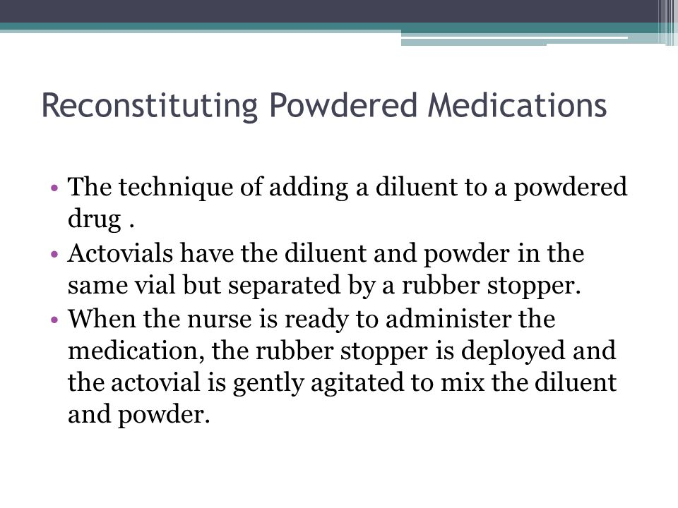 Reconstituting Powdered Medications
