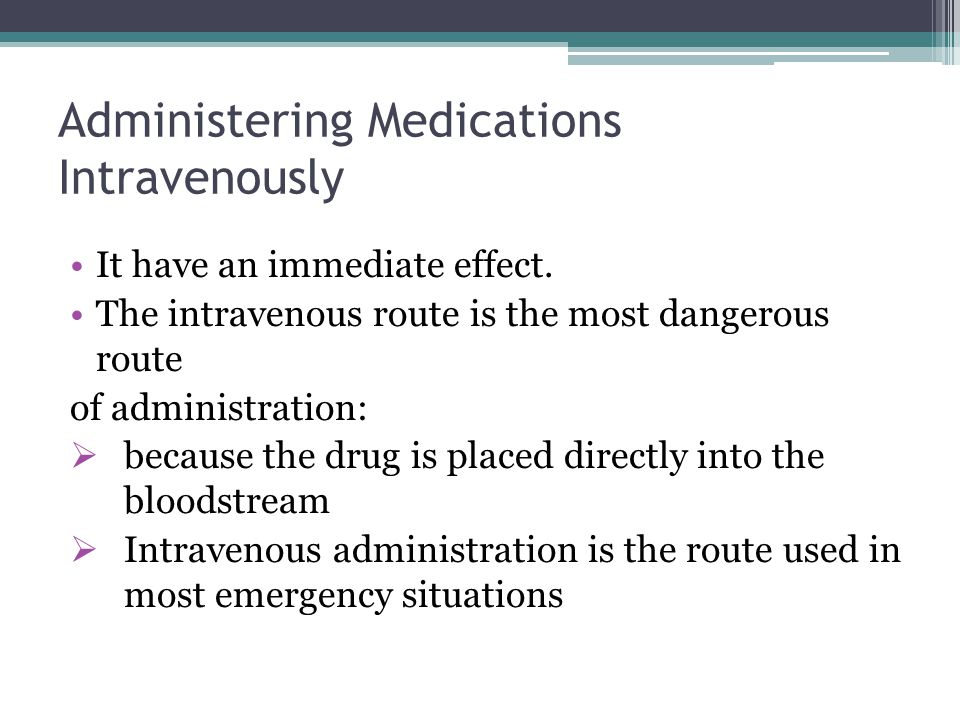 Administering Medications Intravenously