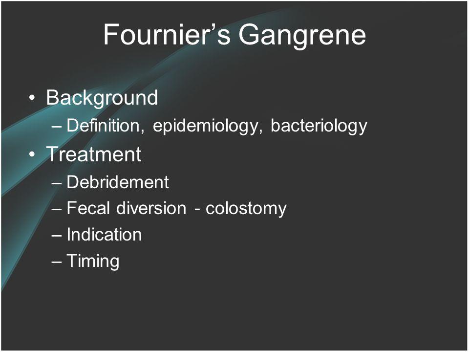 Fournier's Gangrene Background Treatment