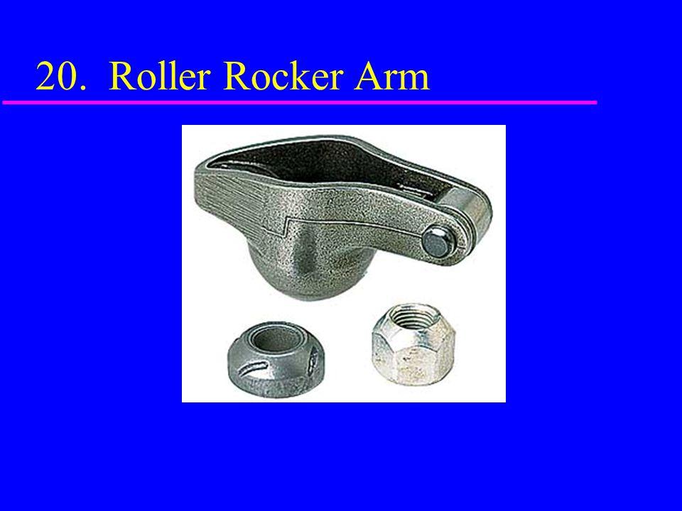 20. Roller Rocker Arm