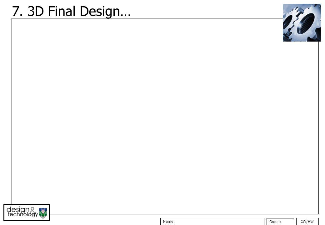 7. 3D Final Design…