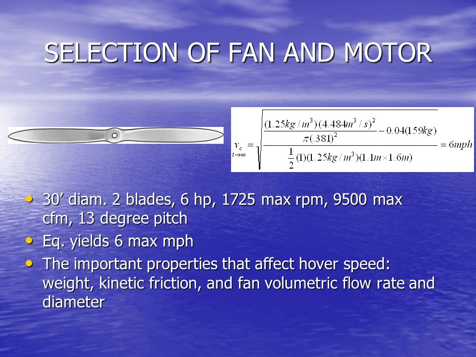 SELECTION OF FAN AND MOTOR