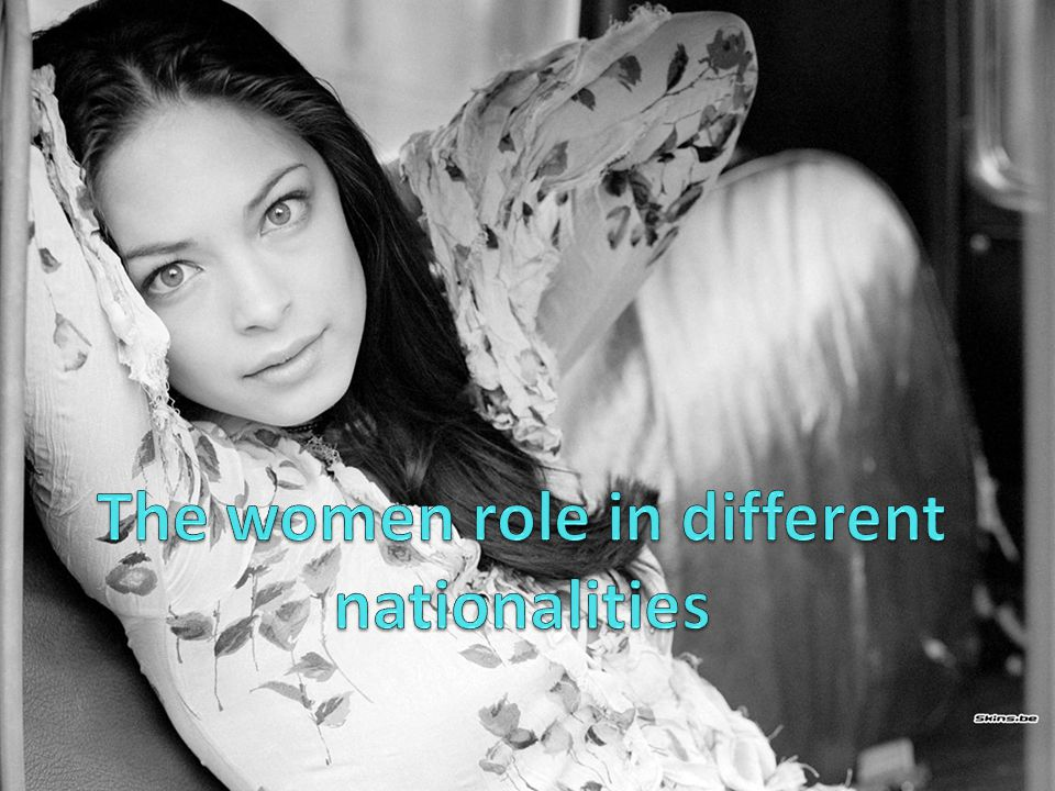 The women role in different nationalities