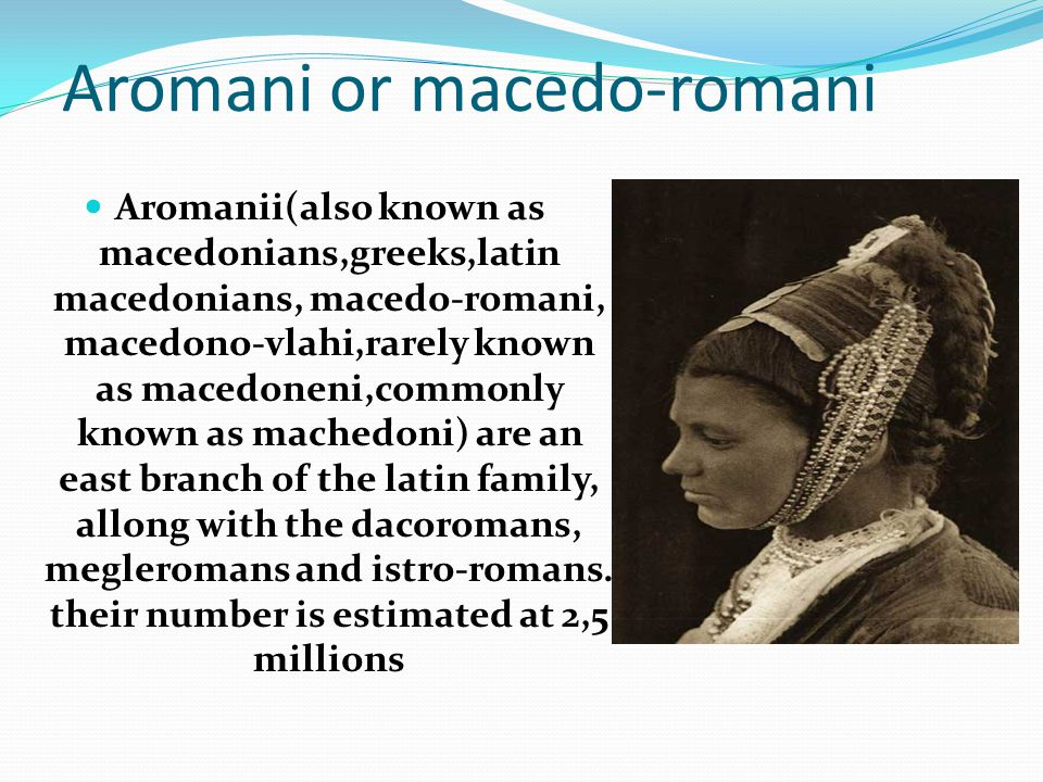 Aromani or macedo-romani
