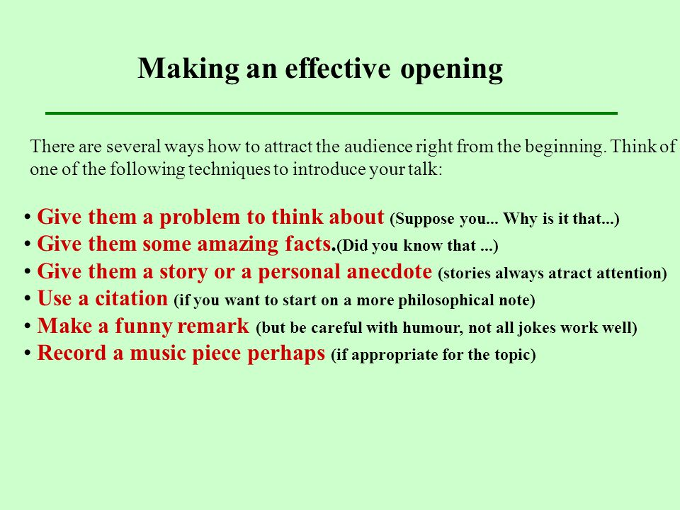 Making an effective opening