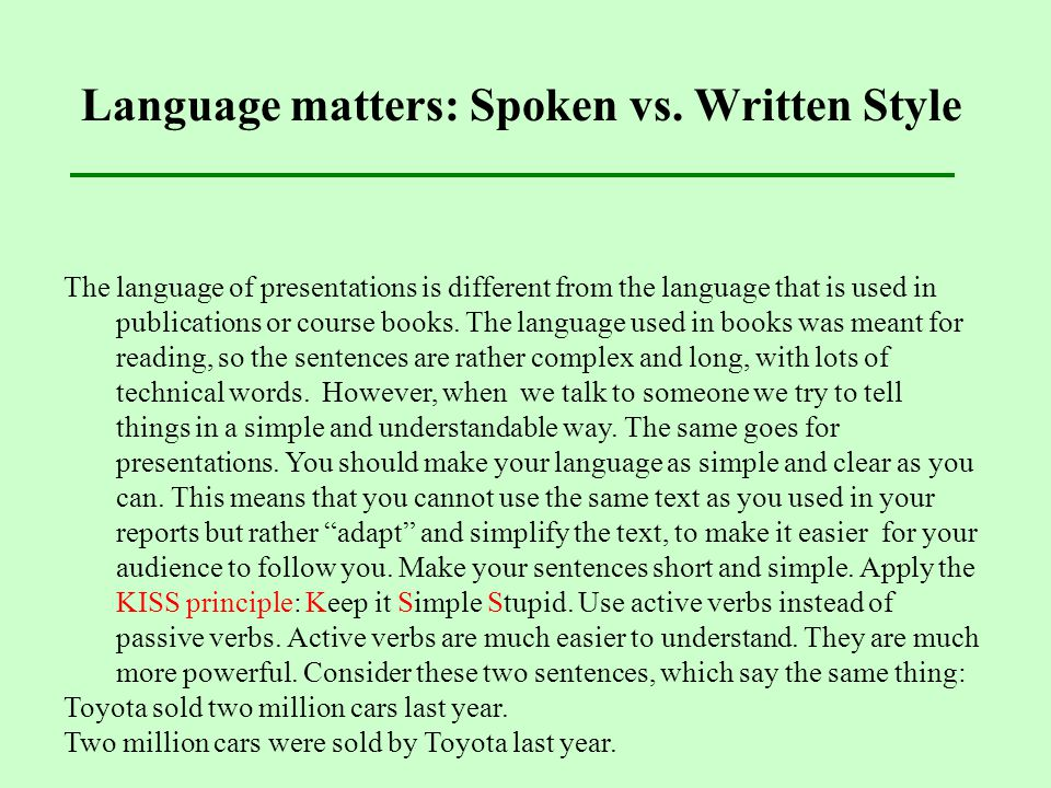 Language matters: Spoken vs. Written Style