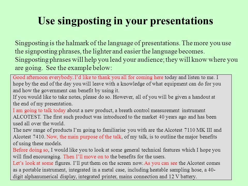 Use singposting in your presentations