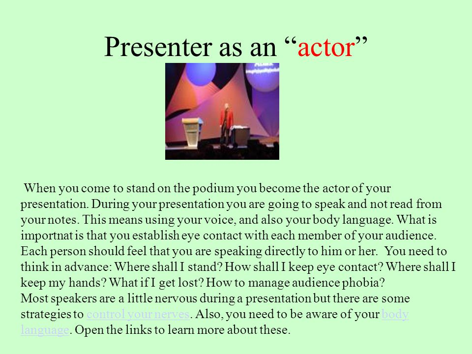 Presenter as an actor