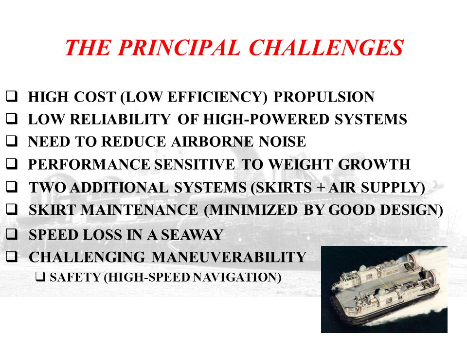 THE PRINCIPAL CHALLENGES