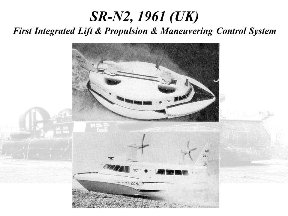 SR-N2, 1961 (UK) First Integrated Lift & Propulsion & Maneuvering Control System