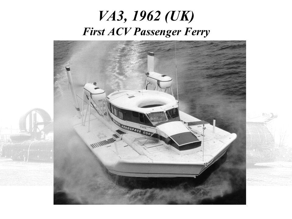 VA3, 1962 (UK) First ACV Passenger Ferry