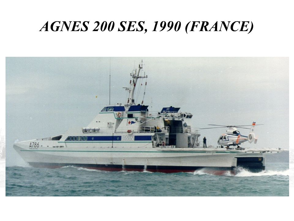 AGNES 200 SES, 1990 (FRANCE)