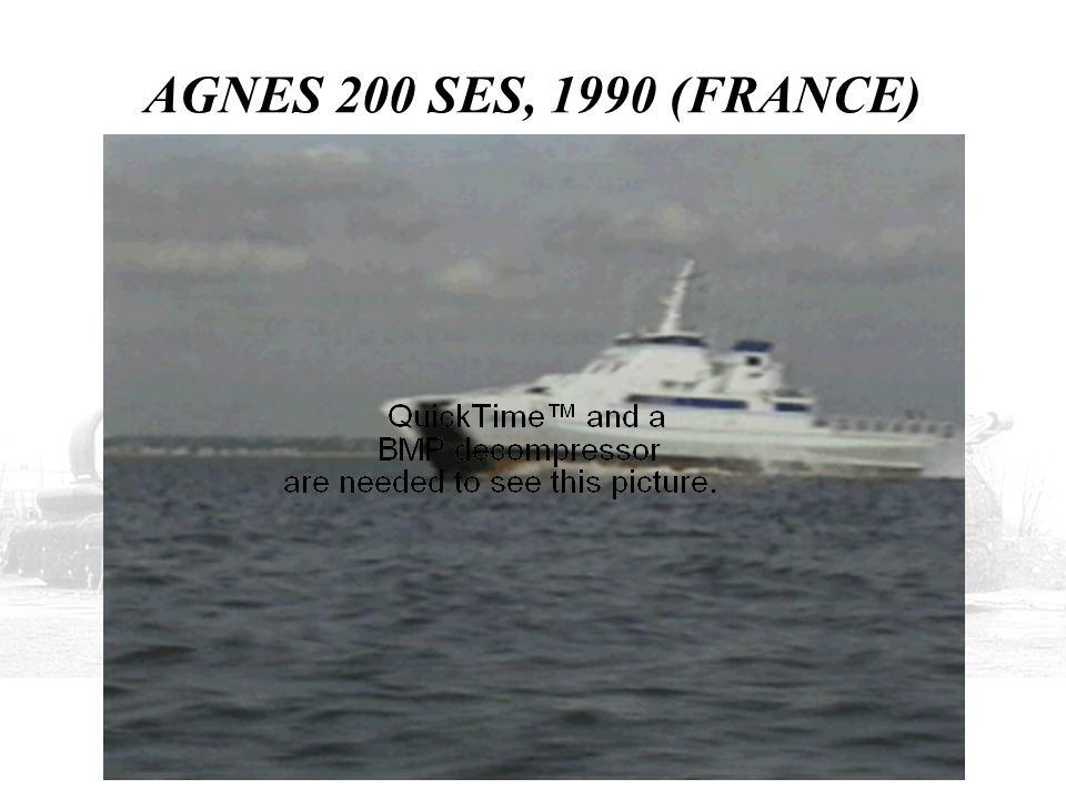 AGNES 200 SES, 1990 (FRANCE) THIS SHOWS HER UNDERWAY.