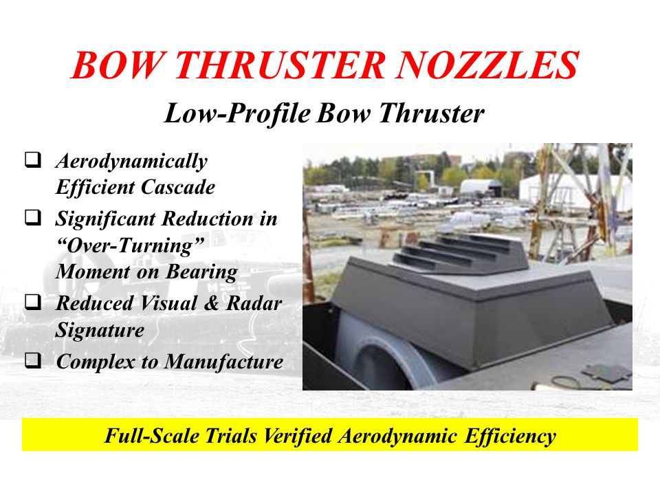 BOW THRUSTER NOZZLES Low-Profile Bow Thruster