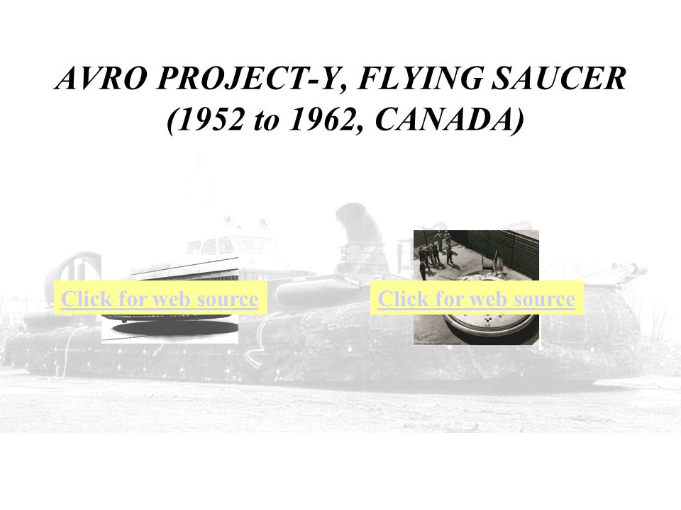 AVRO PROJECT-Y, FLYING SAUCER (1952 to 1962, CANADA)