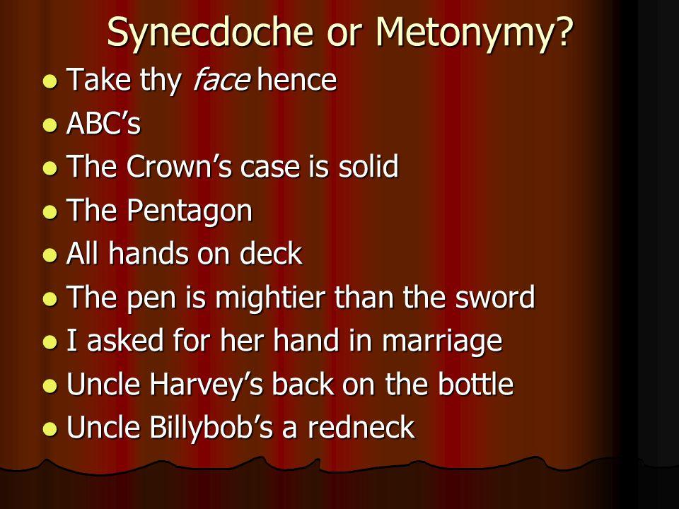Synecdoche or Metonymy