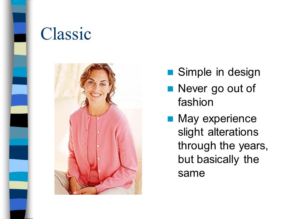 Classic Simple in design Never go out of fashion
