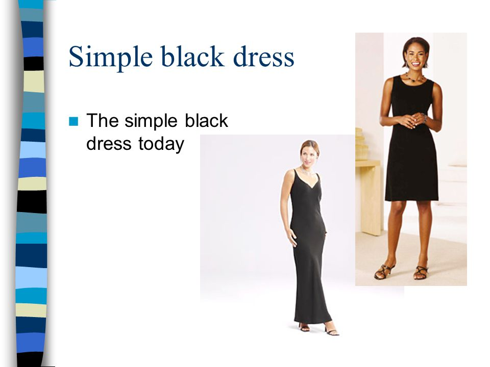 Simple black dress The simple black dress today