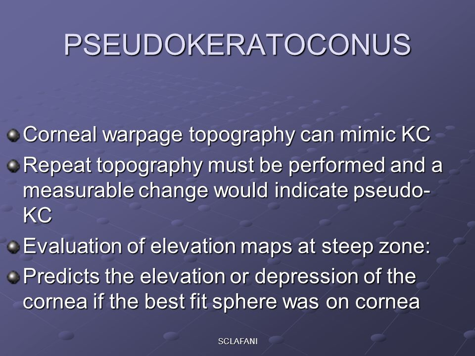 PSEUDOKERATOCONUS Corneal warpage topography can mimic KC
