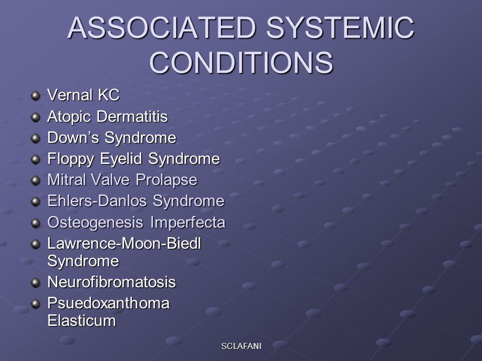ASSOCIATED SYSTEMIC CONDITIONS