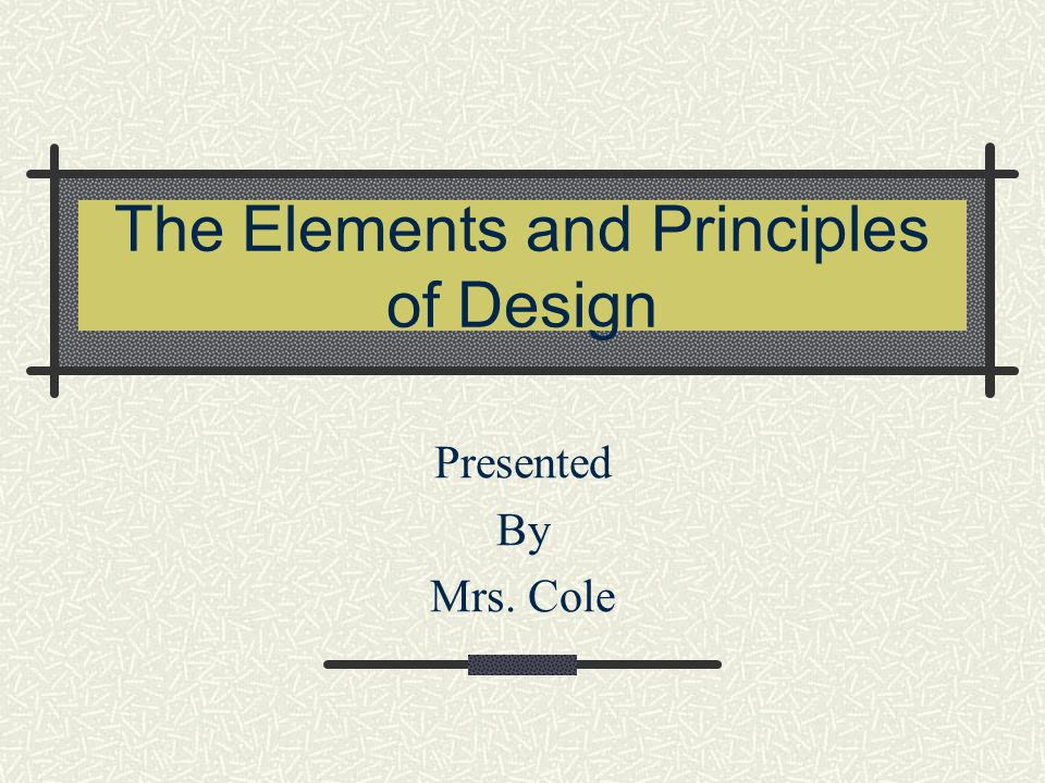 The Elements and Principles of Design