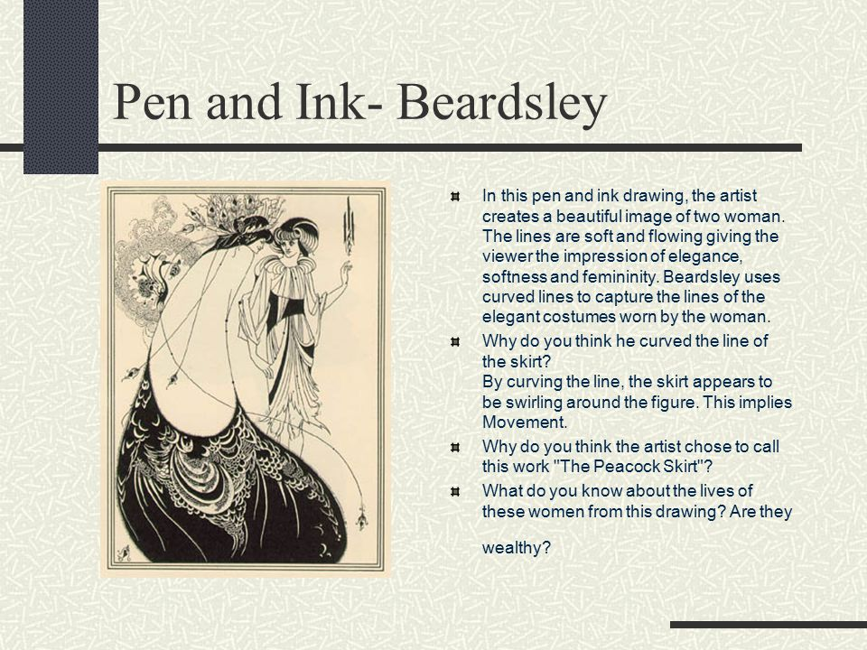 Pen and Ink- Beardsley