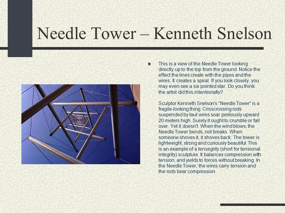 Needle Tower – Kenneth Snelson