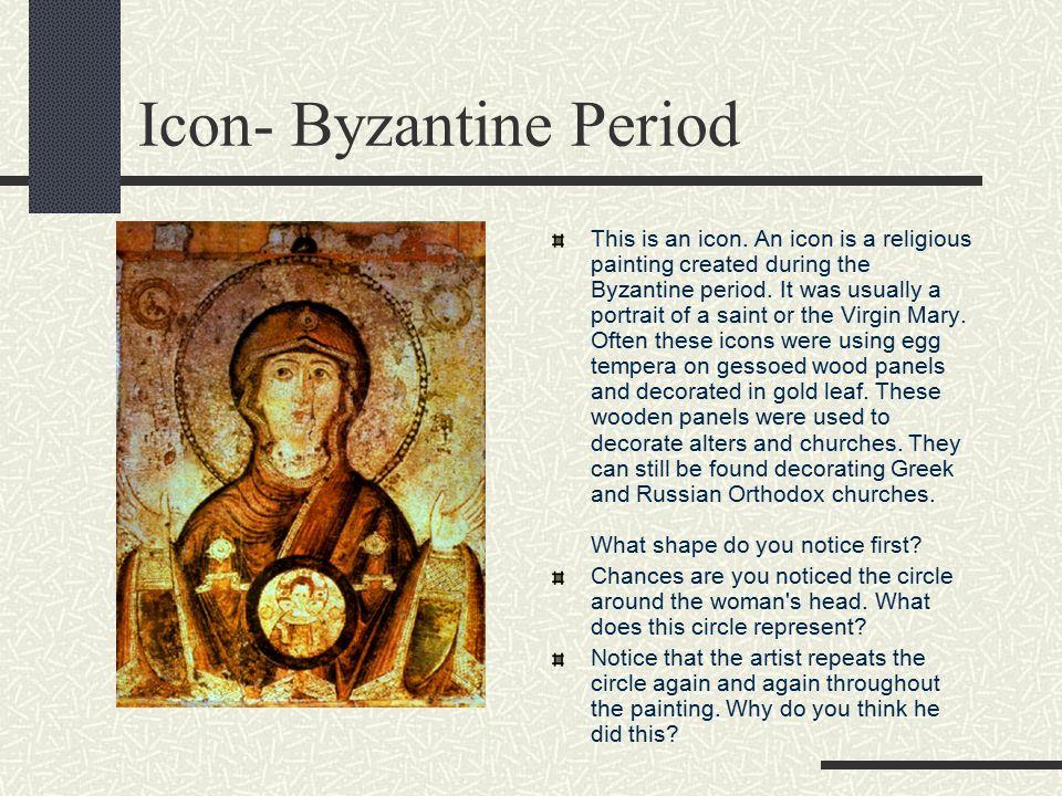 Icon- Byzantine Period