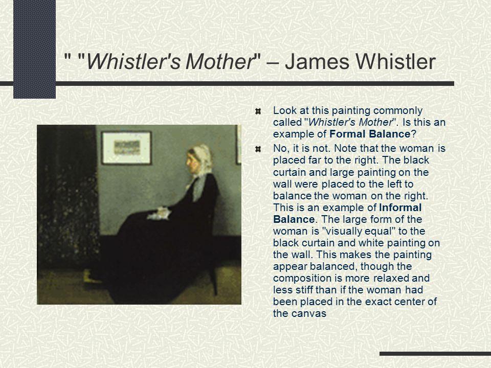 Whistler s Mother – James Whistler
