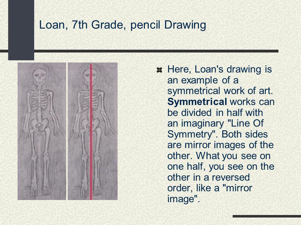 Loan, 7th Grade, pencil Drawing