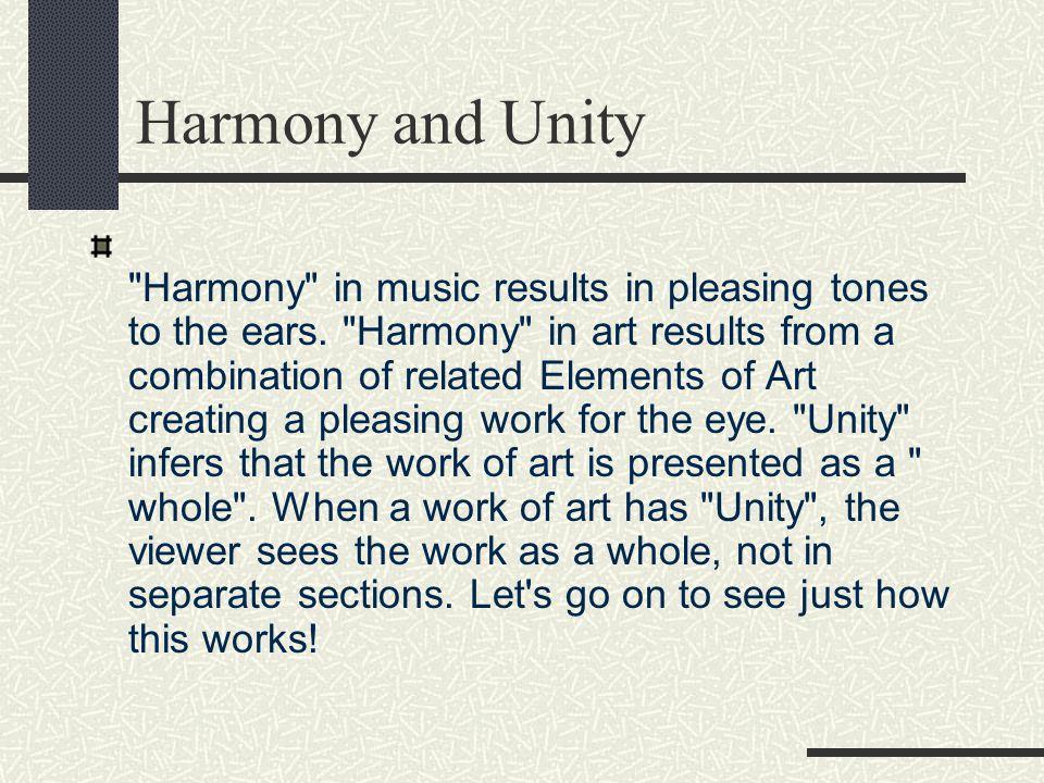 Harmony and Unity