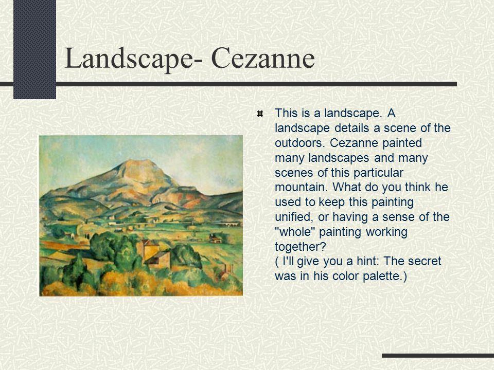 Landscape- Cezanne
