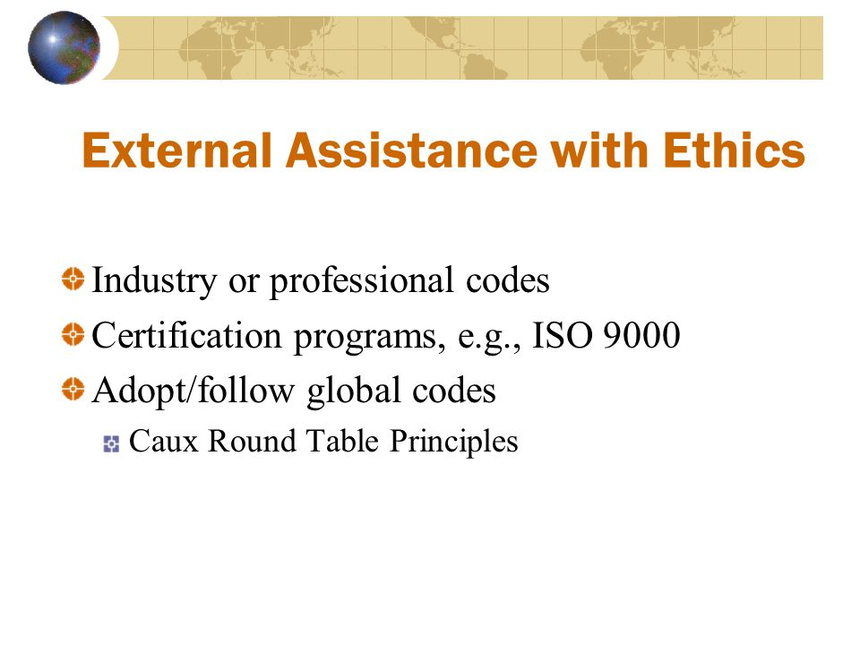 External Assistance with Ethics
