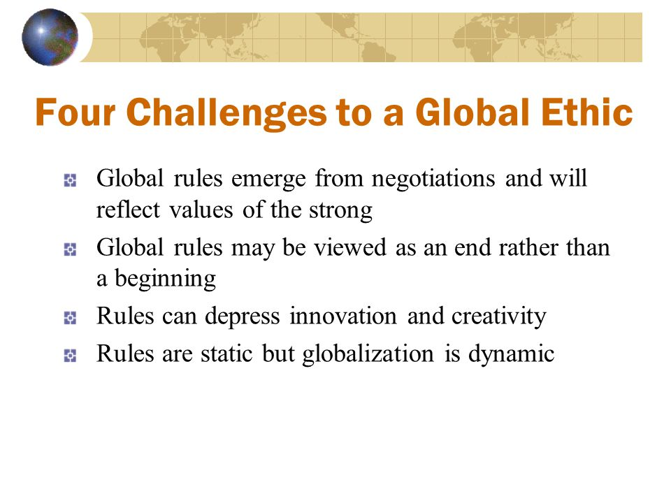Four Challenges to a Global Ethic