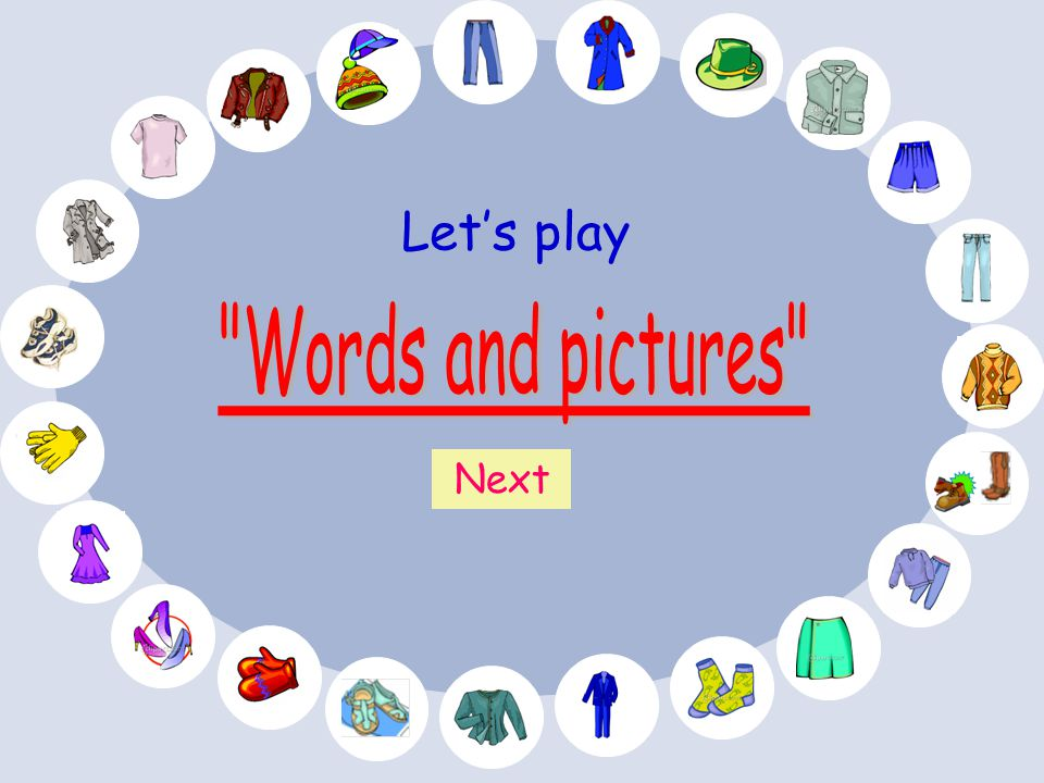 Let's play Words and pictures Next