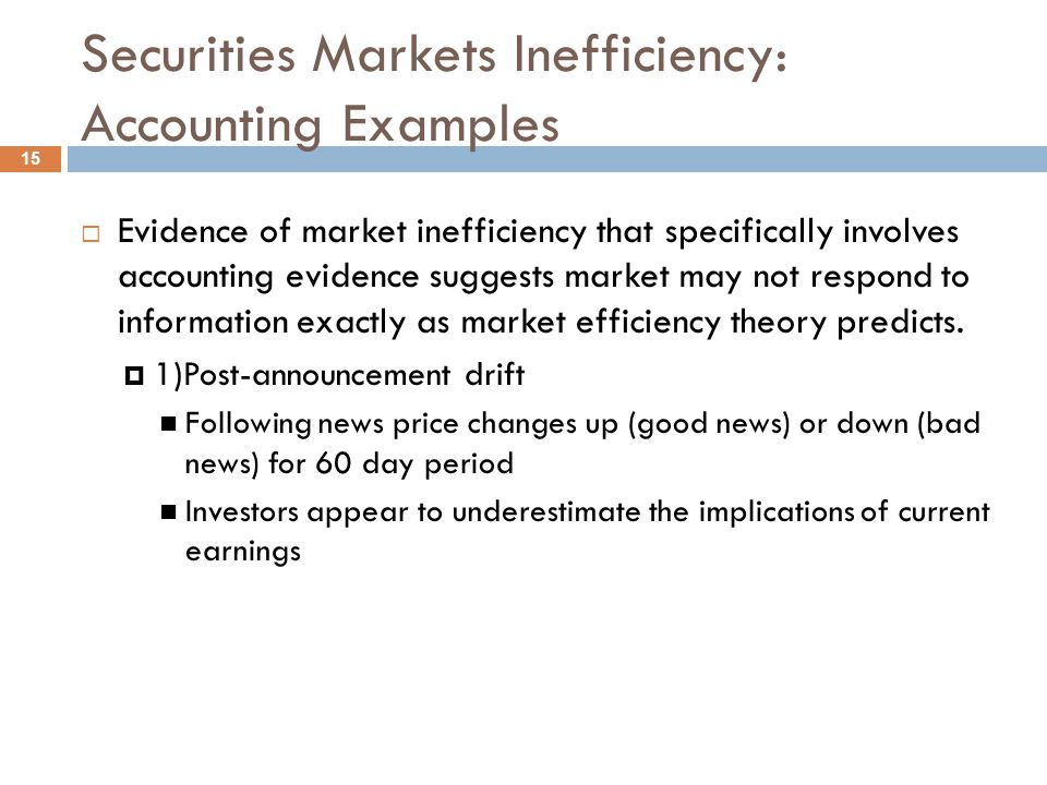 Securities Markets Inefficiency: Accounting Examples
