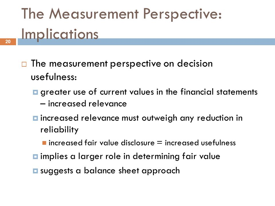 The Measurement Perspective: Implications