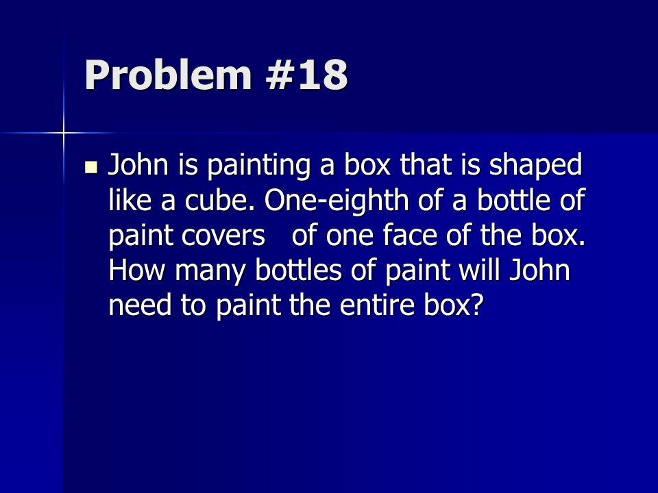 Problem #18