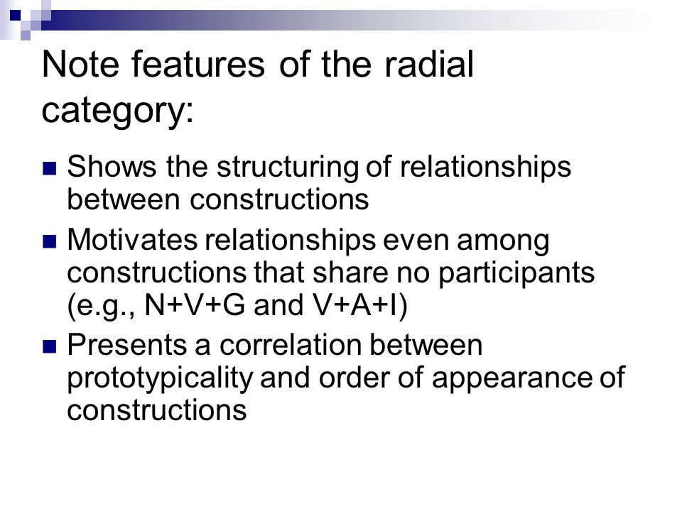 Note features of the radial category: